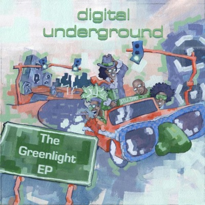 The Greenlight EP - Digital Underground