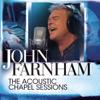 The Acoustic Chapel Sessions - John Farnham