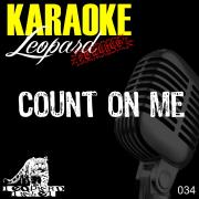 Count On Me (Karaoke Version In the Style of Bruno Mars) - Karaoke Hits - Karaoke Hits