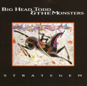 Big Head Todd and The Monsters - Strategem