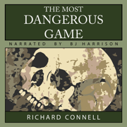 Download The Most Dangerous Game (Unabridged) Audio Book