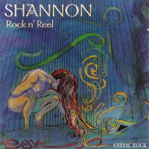 Shannon - Rock n' Reel