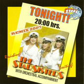 Stars On 45 Proudly Presents The Star Sisters: Tonight 20:00 Hrs (feat. The Star Sisters) [Remix 2007]