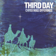 Christmas Offerings - Third Day - Third Day