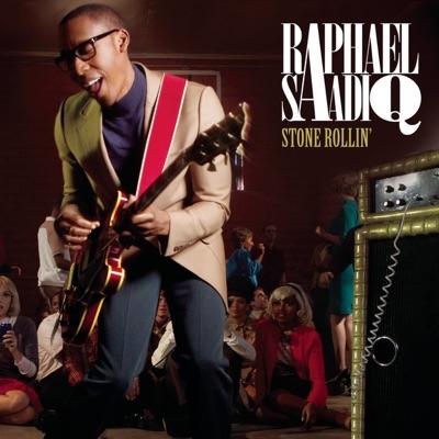 Stone Rollin' - Single - Raphael Saadiq