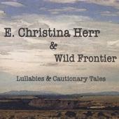 E Christina Herr & Wild Frontier - Devil Wind