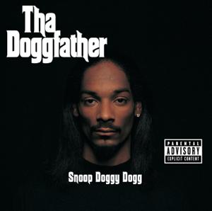 Snoop Dogg - Tha Doggfather (Remastered)