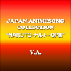 "Japan Animesong Collection Special ""NARUTO Opening Collection"" - Verschillende artiesten"
