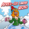 Apres-Ski Lawine 2010 - AA Apres-Ski!
