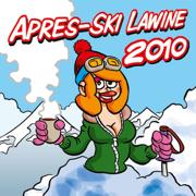 Apres-Ski Lawine 2010 - AA Apres-Ski! - AA Apres-Ski!