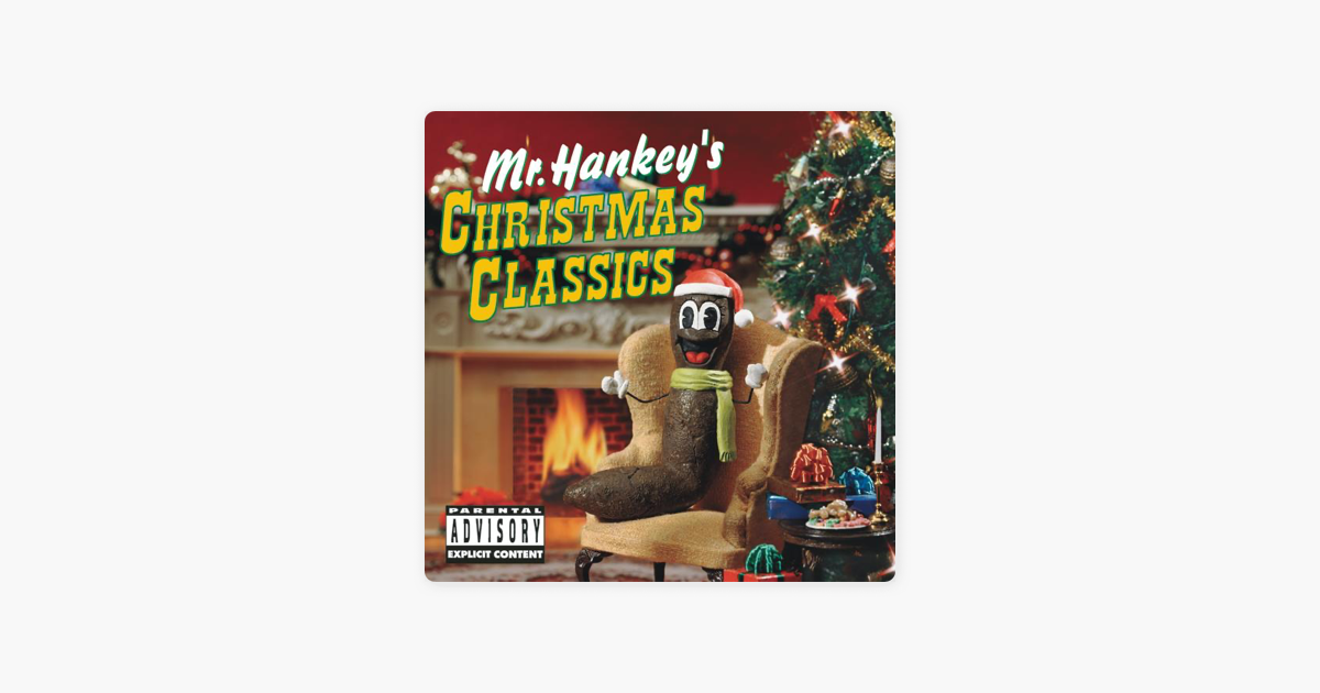 Mr. Hankey\'s Christmas Classics by South Park on iTunes