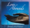 Shante Prashante/Love Abounds - Brenda McMorrow