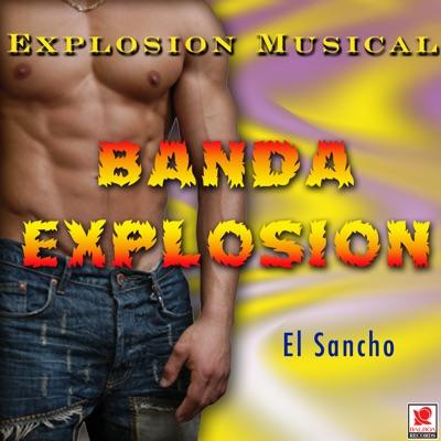 El Sancho - Banda Explosión