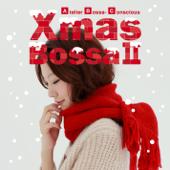 クリスマス・ボッサⅡ〜雪降る夜のカフェボッサ〜