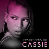 Let's Get Crazy (feat. Akon) - Single