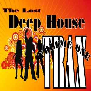 The Lost Deep House Trax - Volume One