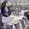 La Bohème (plus five bonus Puccini arias) - Renata Tebaldi, Carlo Bergonzi, Gianna D'Angelo, Ettore Bastianini, Cesare Siepi, Chorus & Orchestra of the Accademia di Santa Cecilia, Rome & Tullio Serafin