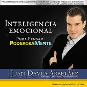 Inteligencia Emocional (Para Pensar Poderosamente)