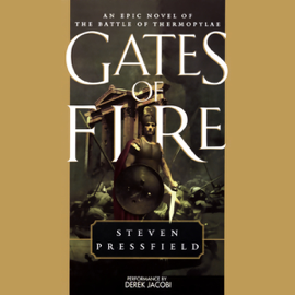 Gates of Fire: An Epic Novel of the Battle of Thermopylae audiobook
