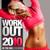 Work Out 2010 - In the Mix (130 BPM)