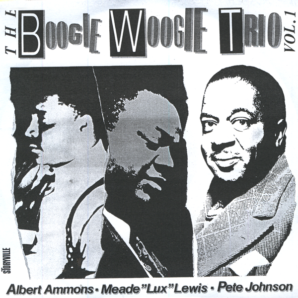 the boogie woogie trio vol 1 by albert ammons meade lux lewis