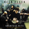 Béla Fleck & The Flecktones - Greatest Hits of the 20Th Century  artwork