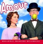 Amour (Original Cast Recording) - Duet For Dusoleil And Isabelle
