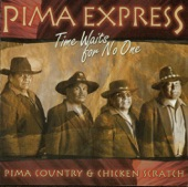 Pima Express - Always Be Your Friend