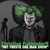 Mit Første One Man Show