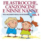 Filastrocche canzoncine e ninne nanne, Vol. 2