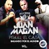 Juan Magán - Bailando por el Mundo (feat. Pitbull y El Cata) [English Version] ilustración