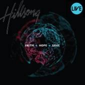 Faith + Hope + Love (Live)