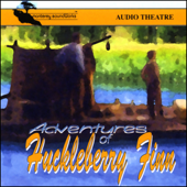 Adventures of Huckleberry Finn (Dramatized)