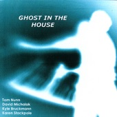 Ghost in the House - Dream #7
