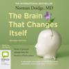 The Brain that Changes Itself (Unabridged) - Norman Doidge
