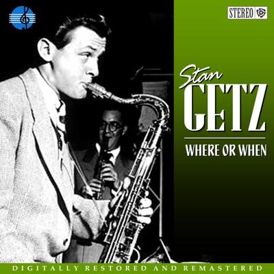 Where or When - Stan Getz
