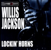 Willis Jackson - Willis and Von