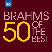 50 of the Best: Brahms - Various Artists - Various Artists