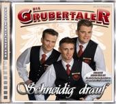 Die Grubertaler - Hey Reini spiel ins oans