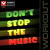Don't Stop the Music (Power Remix) - Power Music Workout