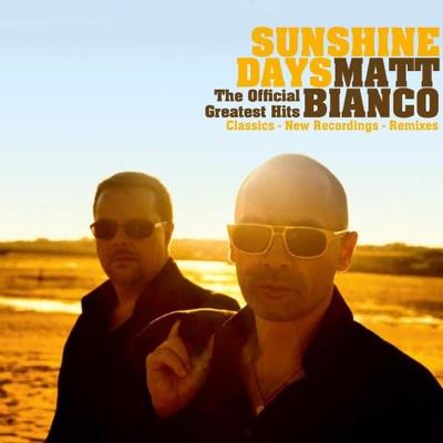 Sunshine Days - Matt Bianco