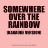 Somewhere Over The Rainbow (In The Style Of Judy Garland) (From 'The Wizard Of Oz) - Ameritz - Karaoke