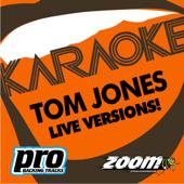 Zoom Karaoke - Tom Jones - Live Versions