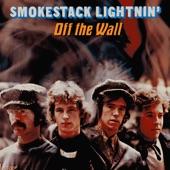 Smokestack Lightnin' - I Idolize You