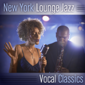 New York Lounge Jazz (Vocal Classics) [feat. Debbie Davis]