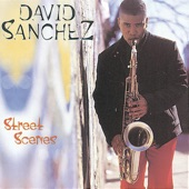 David Sánchez - Los Cronopios (Album Version)