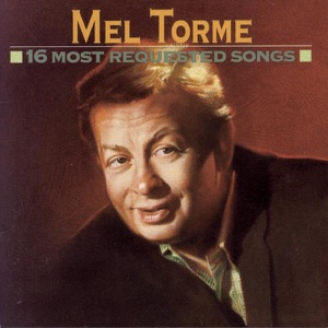 16 Most Requested Songs: Mel Tormé
