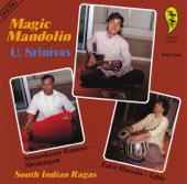 Magic Mandolin: South Indian Ragas-U. Srinivas, Zakir Hussain & Srimushnam Raja Rao