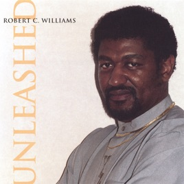 Unleashed By Robert C Williams On Apple Music