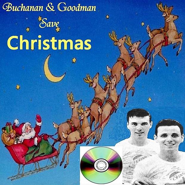 Buchanan & Goodman Save Christmas